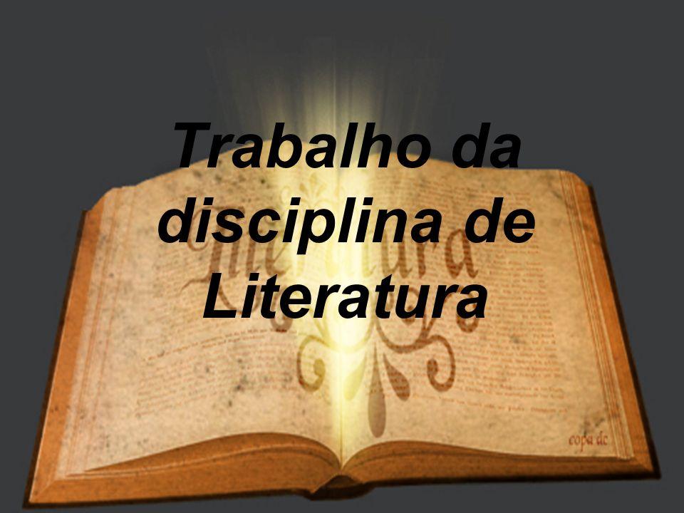 Trabalho da disciplina de Literatura
