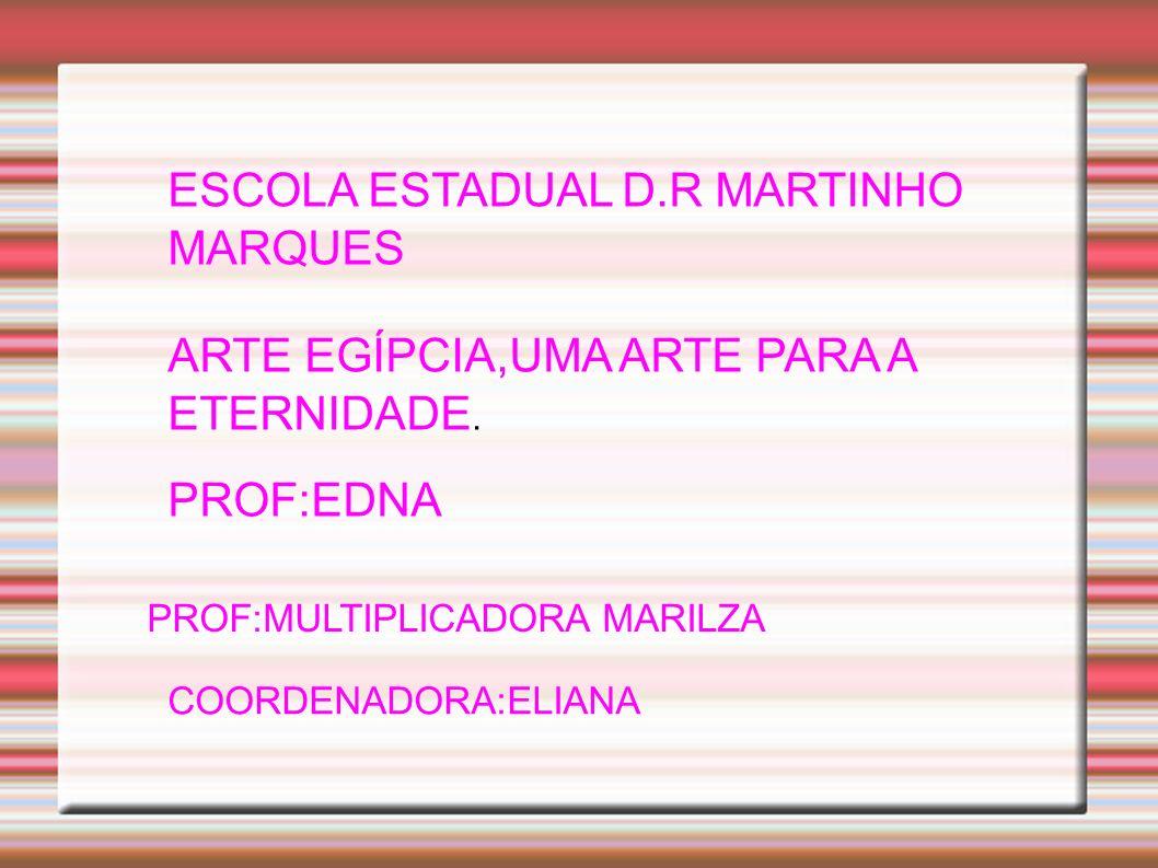 ESCOLA ESTADUAL D.R MARTINHO MARQUES
