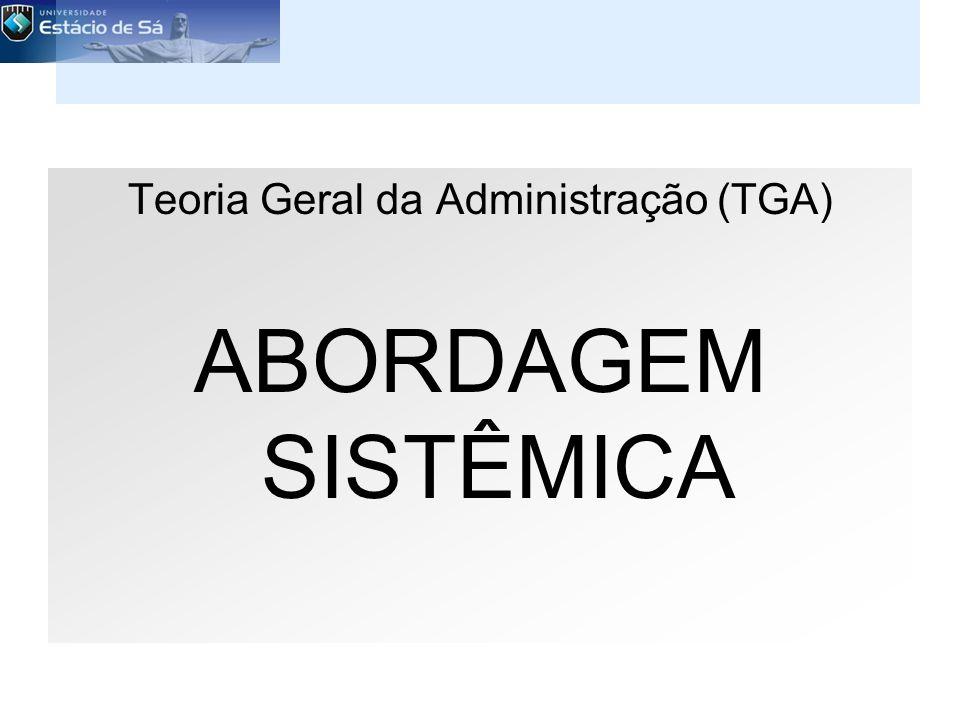 Teoria Geral da Administração (TGA)