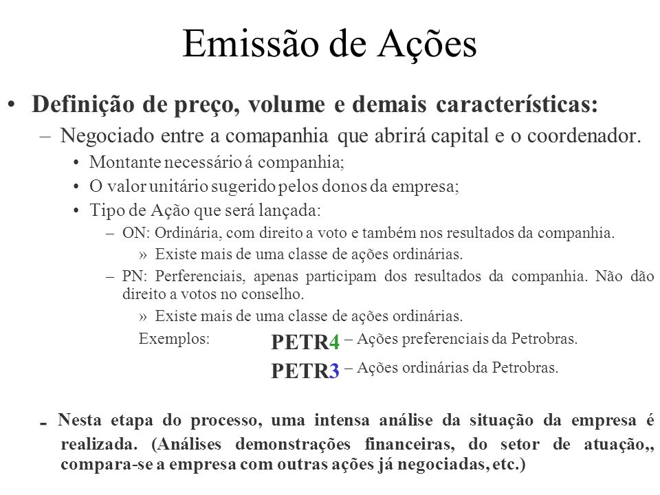 Emissão de Ações Definição de preço, volume e demais características: