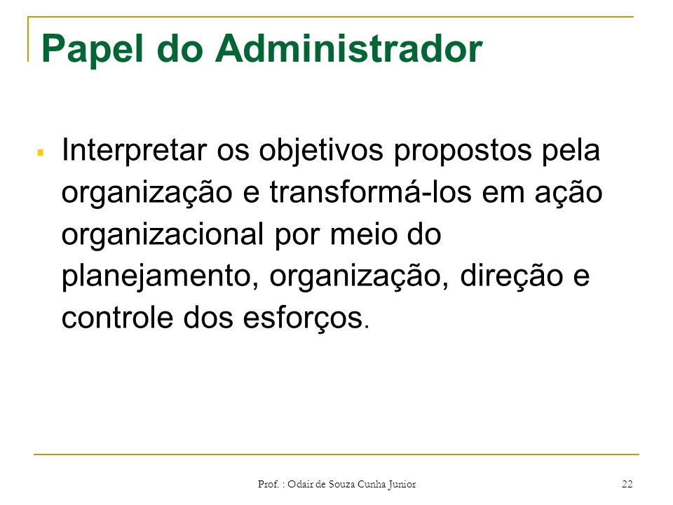 Papel do Administrador