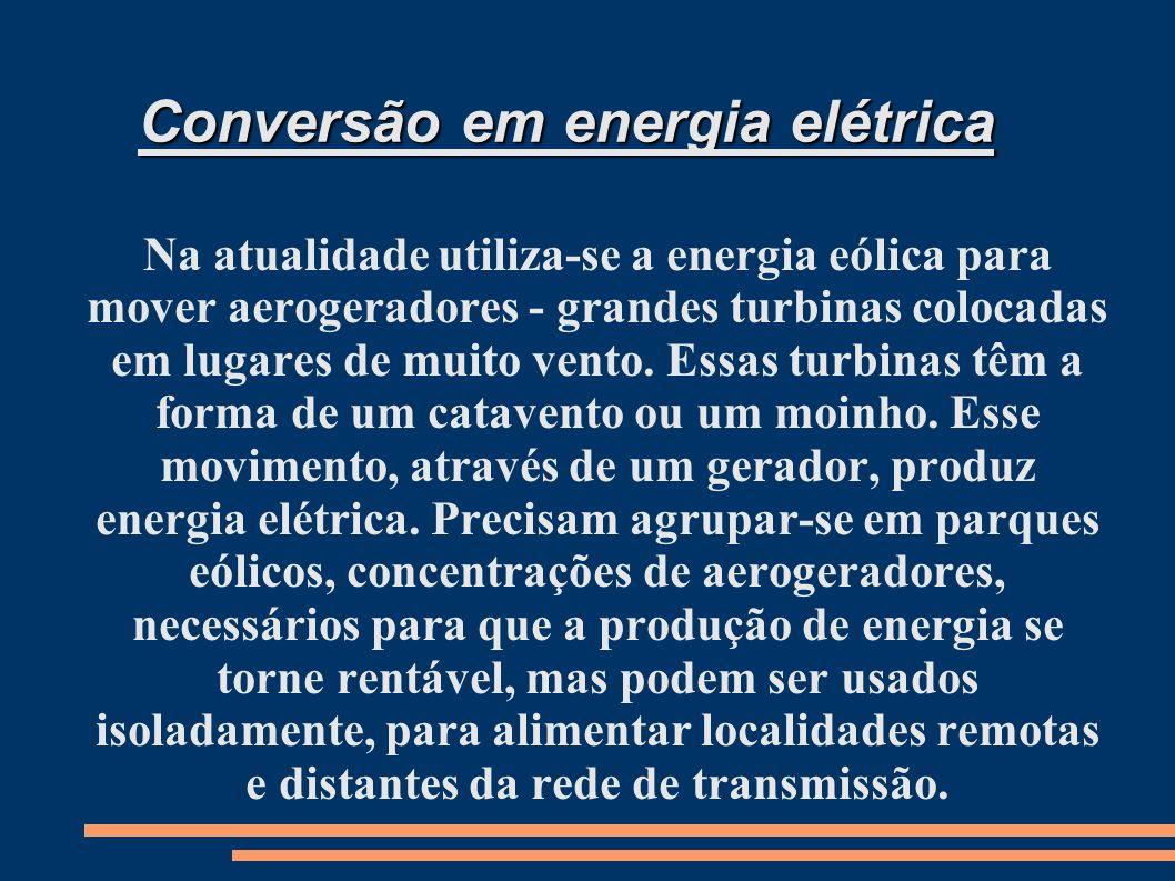 Conversão em energia elétrica