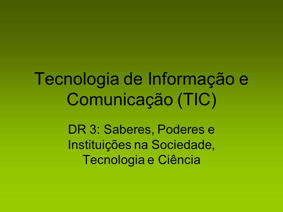 Tecnologia de Informação e Comunicação (TIC)