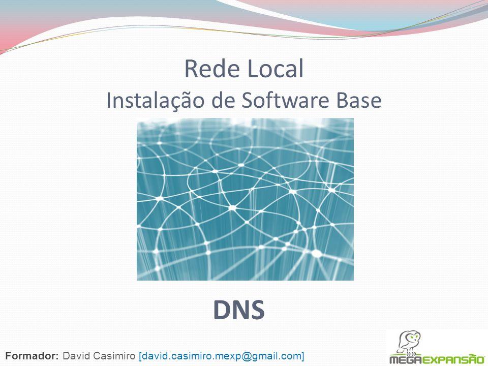 Rede Local Instalação de Software Base