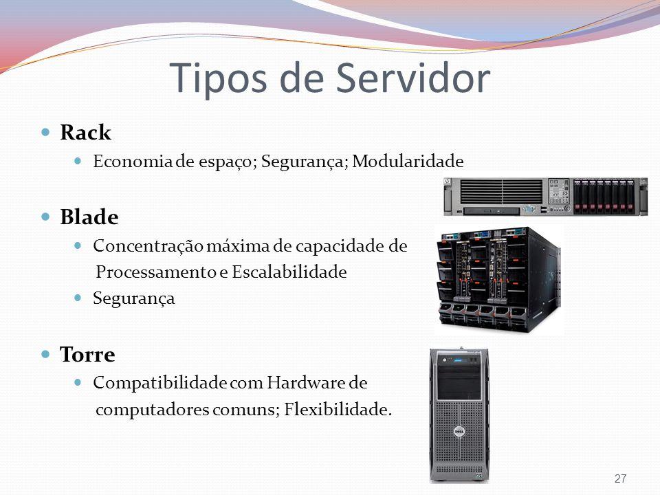 Tipos de Servidor Rack Blade Torre