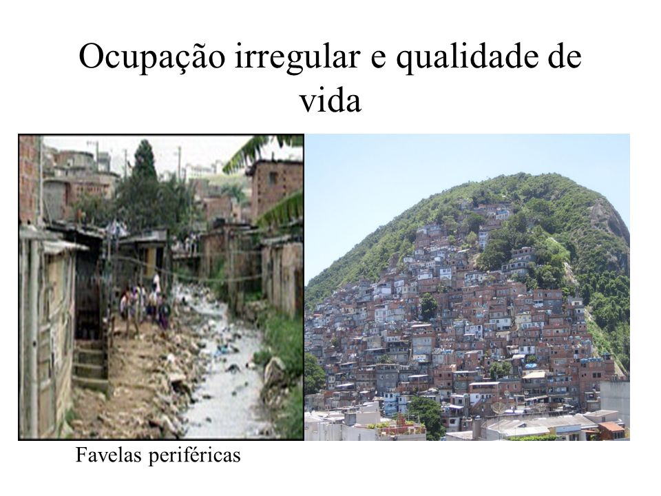 Ocupação irregular e qualidade de vida