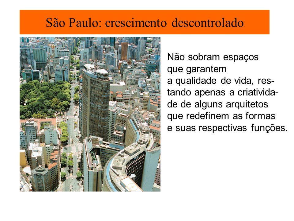 São Paulo: crescimento descontrolado