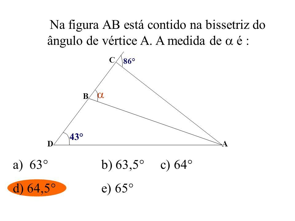 Na figura AB está contido na bissetriz do ângulo de vértice A