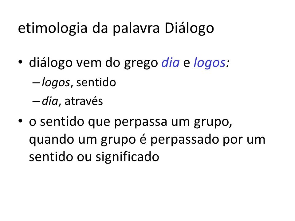 etimologia da palavra Diálogo