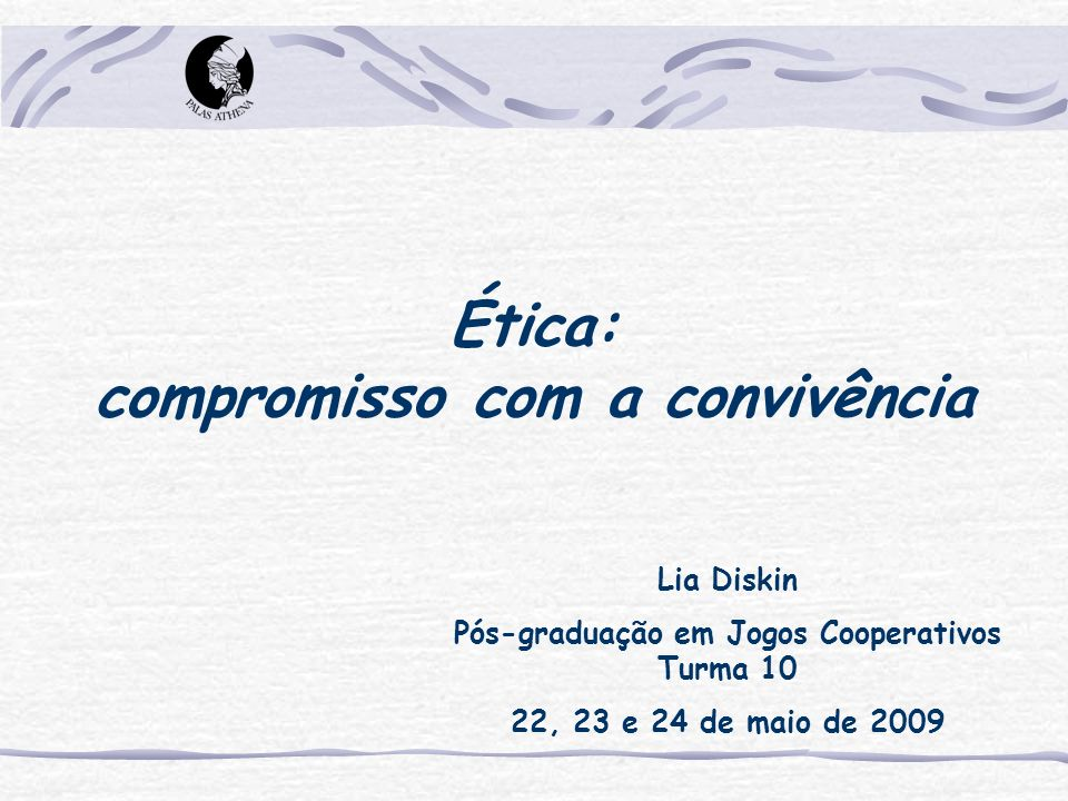 Ética: compromisso com a convivência