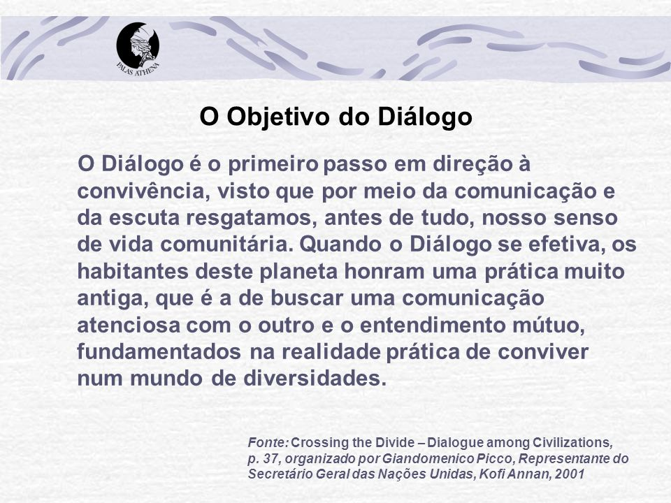 O Objetivo do Diálogo