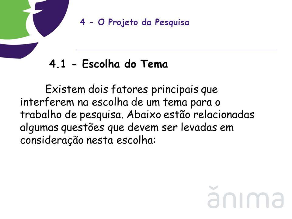 4 - O Projeto da Pesquisa