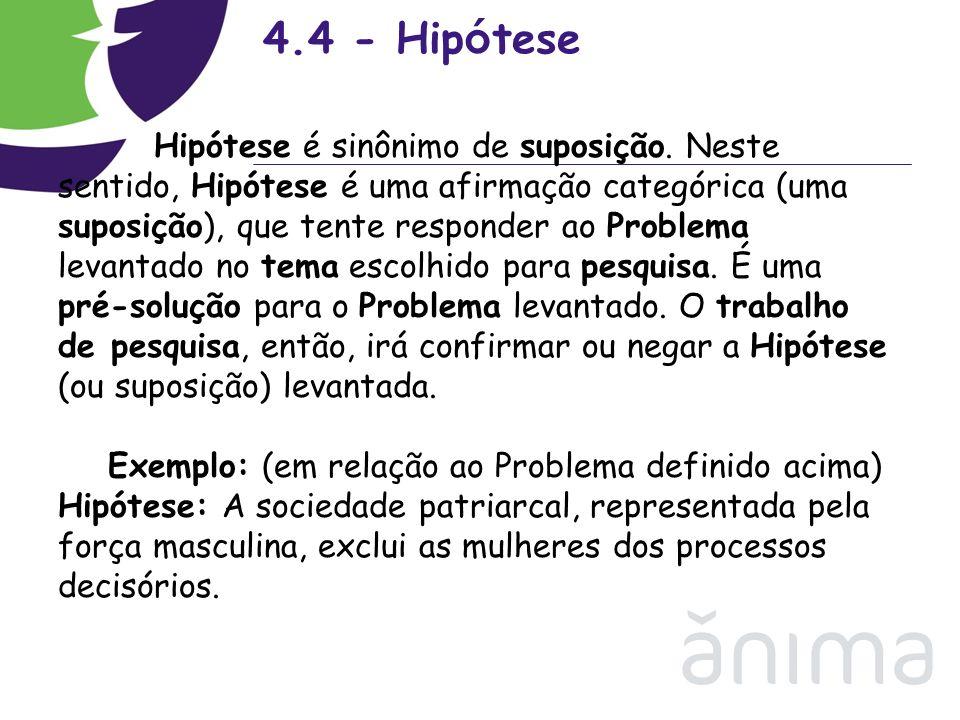 4.4 - Hipótese