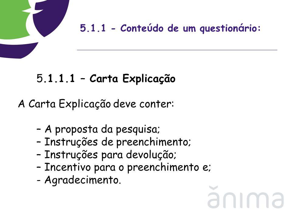 5.1.1 - Conteúdo de um questionário: