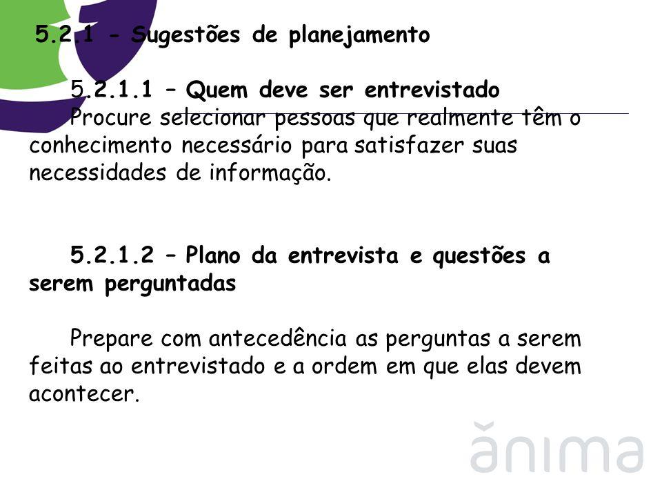 5. 2. 1 - Sugestões de planejamento 5. 2. 1