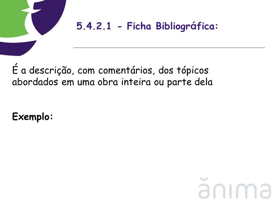 5.4.2.1 - Ficha Bibliográfica: