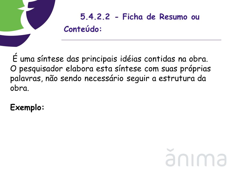 5.4.2.2 - Ficha de Resumo ou Conteúdo: