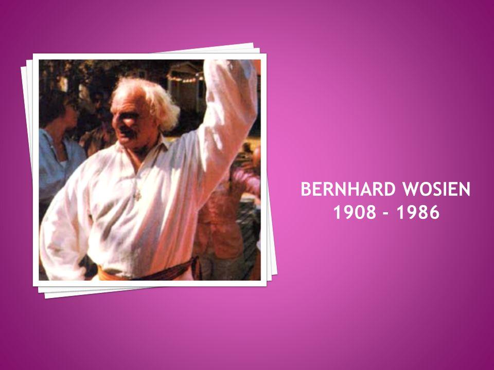 BERNHARD WOSIEN 1908 - 1986
