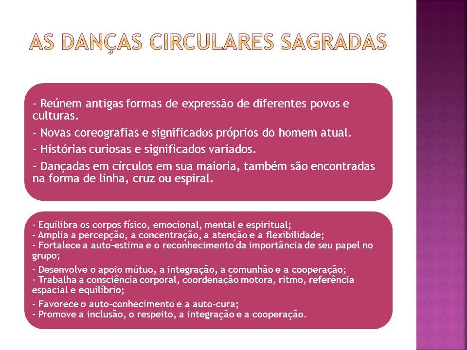 AS DANÇAS CIRCULARES SAGRADAS
