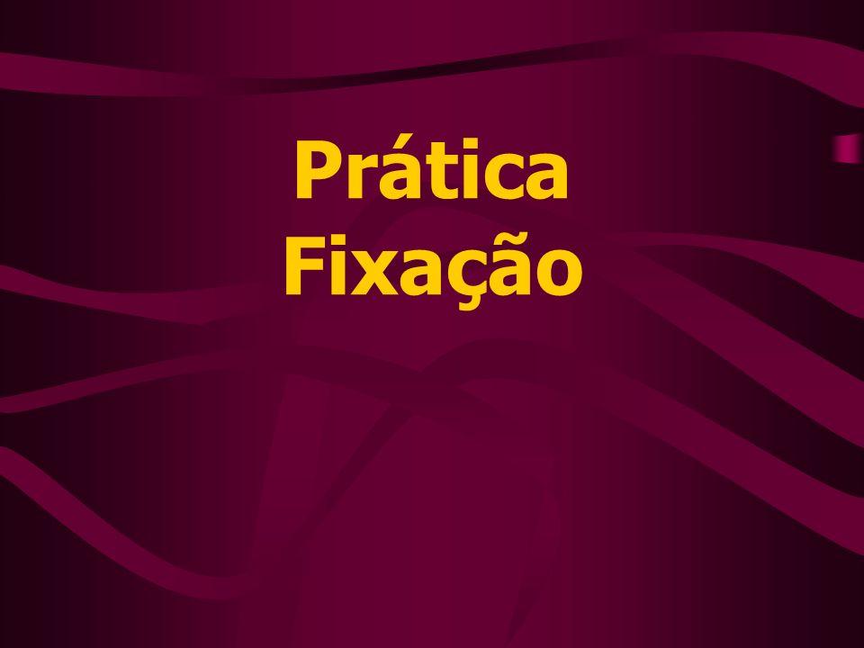 Prática Fixação