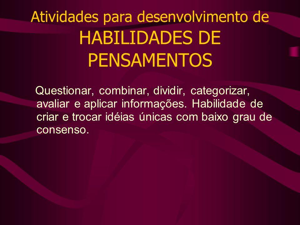 Atividades para desenvolvimento de HABILIDADES DE PENSAMENTOS
