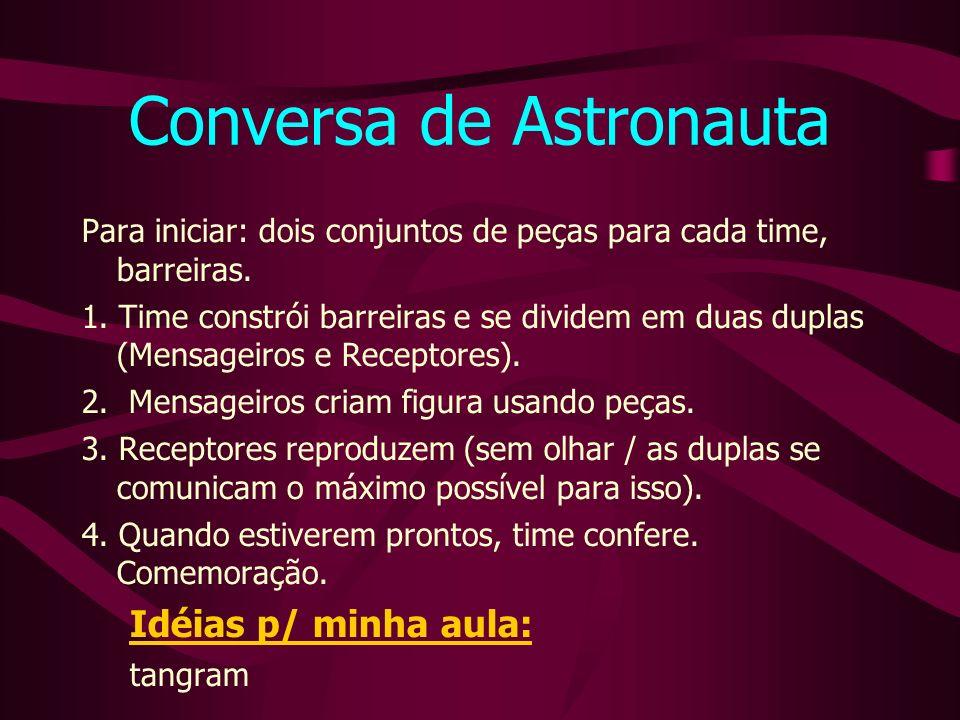Conversa de Astronauta