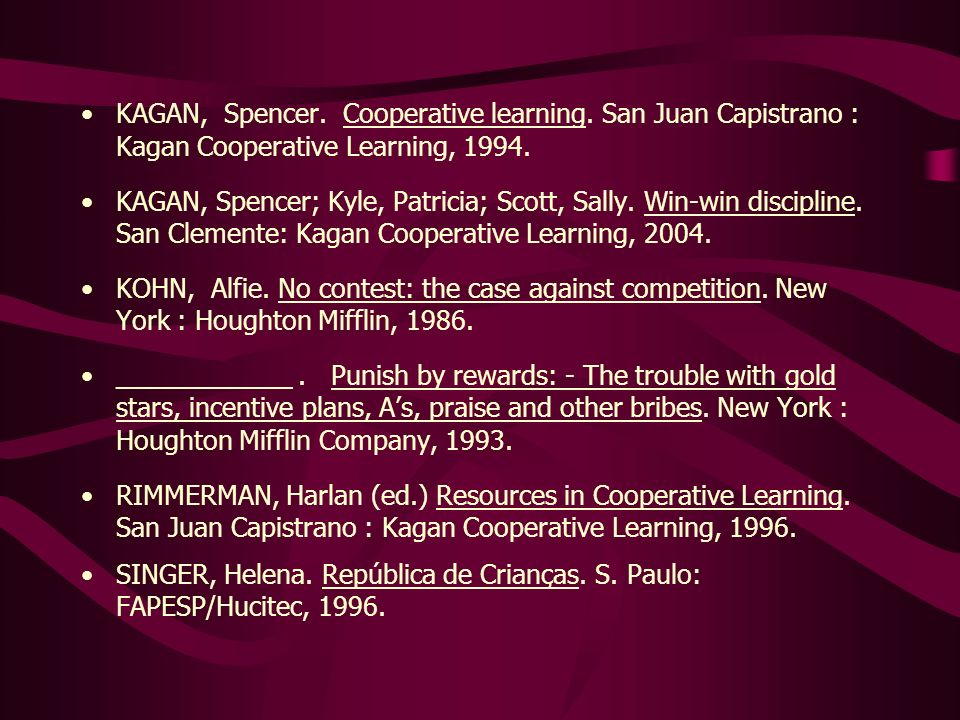 KAGAN, Spencer. Cooperative learning