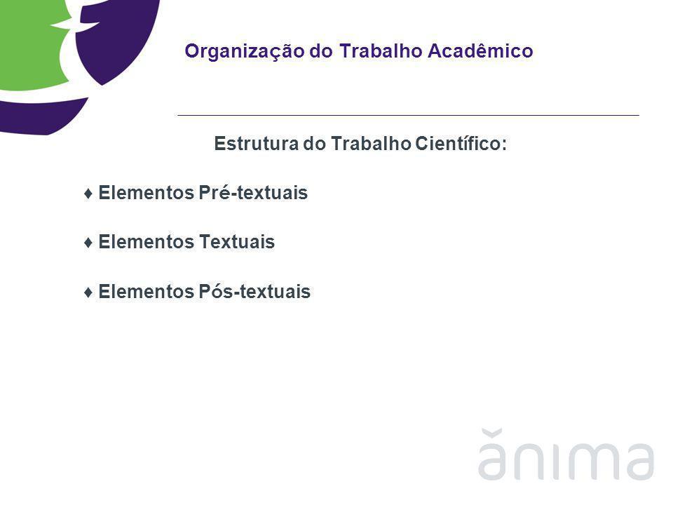 Organização do Trabalho Acadêmico