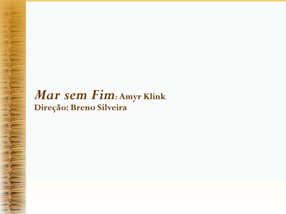 Mar sem Fim: Amyr Klink Direção: Breno Silveira