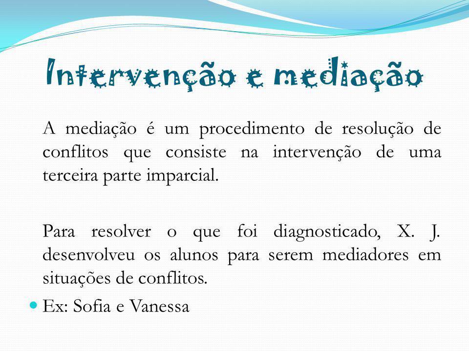 Intervenção e mediação