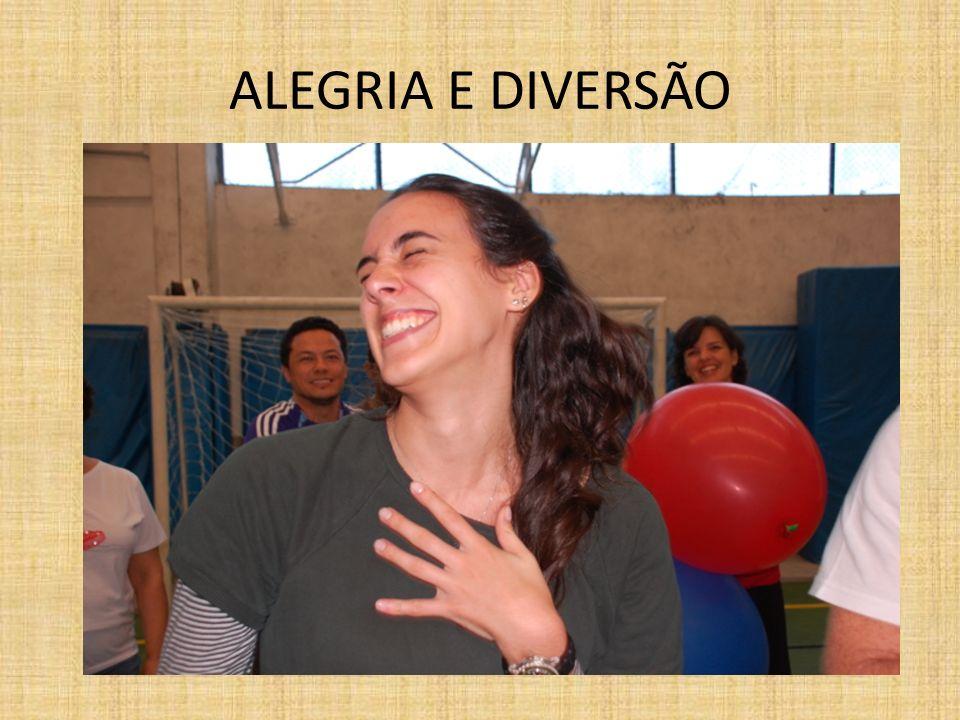 ALEGRIA E DIVERSÃO