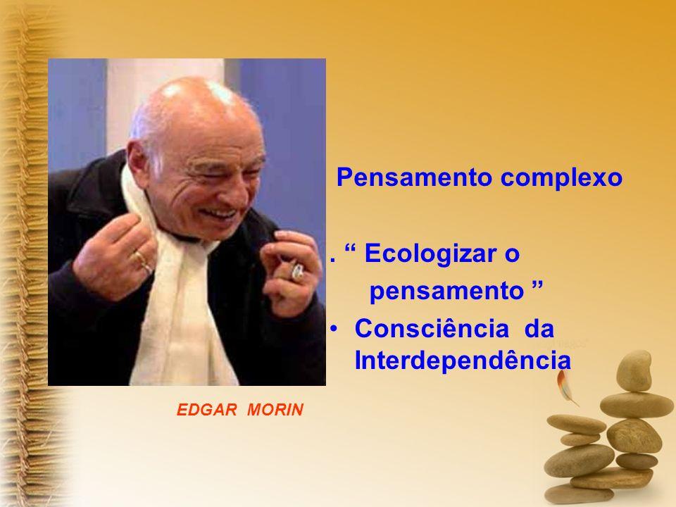 Consciência da Interdependência