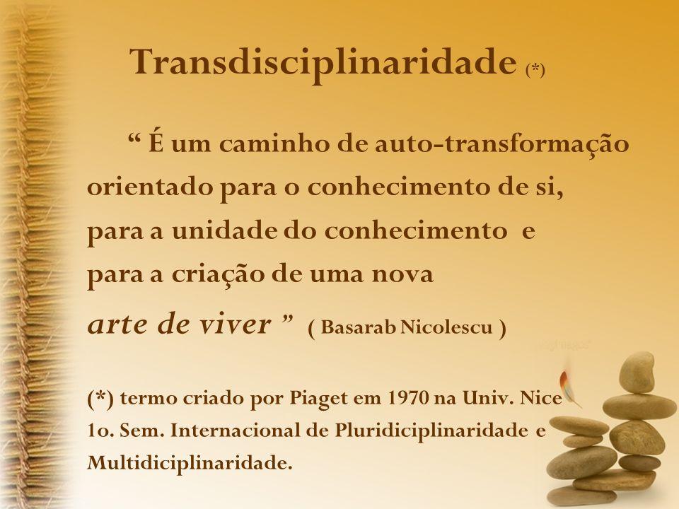 Transdisciplinaridade (*)