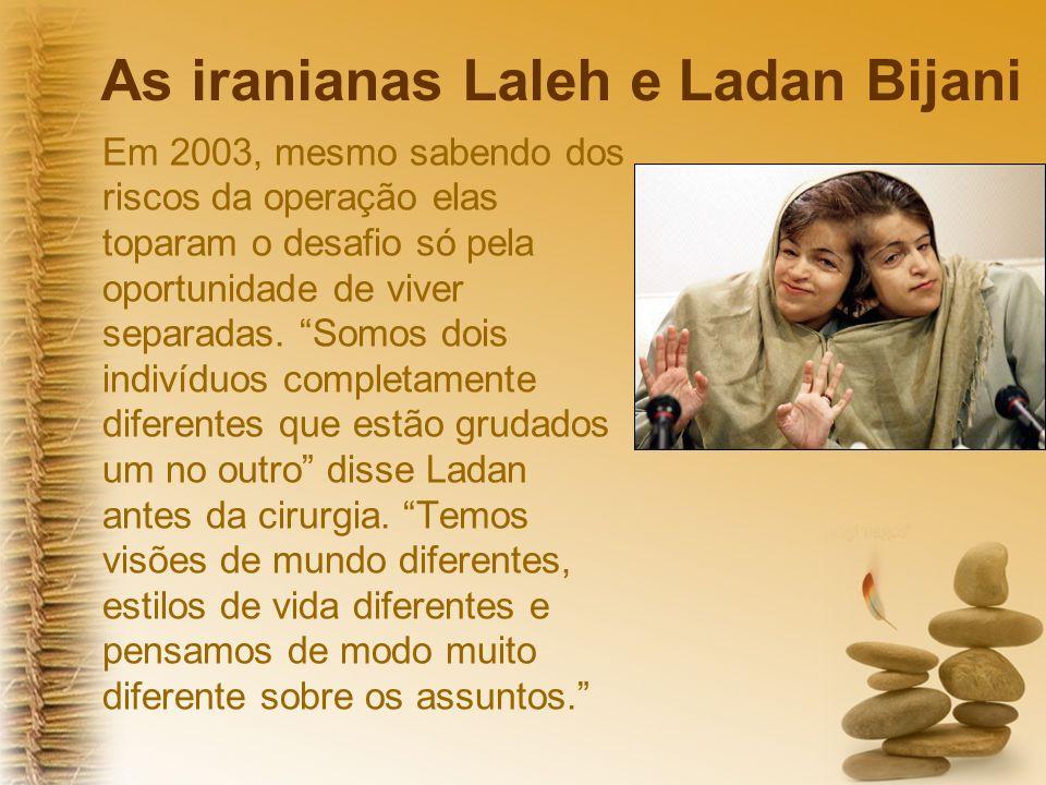 As iranianas Laleh e Ladan Bijani