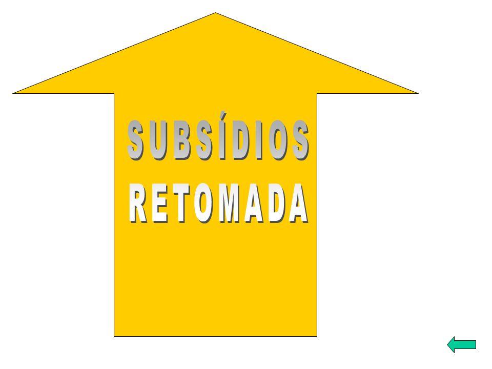 SUBSÍDIOS RETOMADA