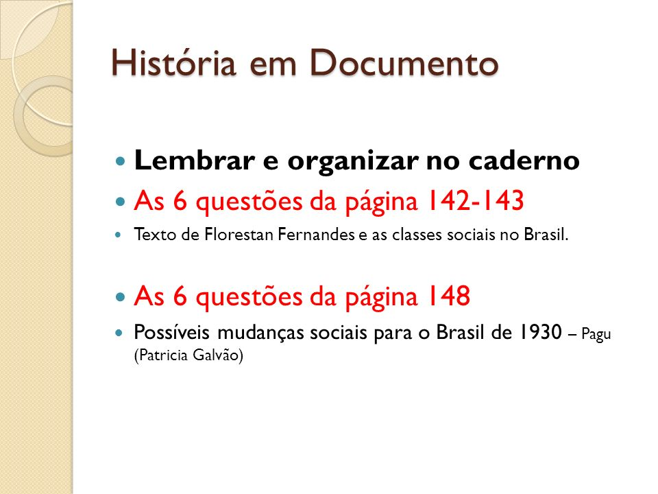 História em Documento Lembrar e organizar no caderno