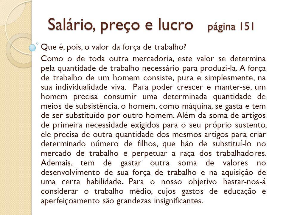 Salário, preço e lucro página 151
