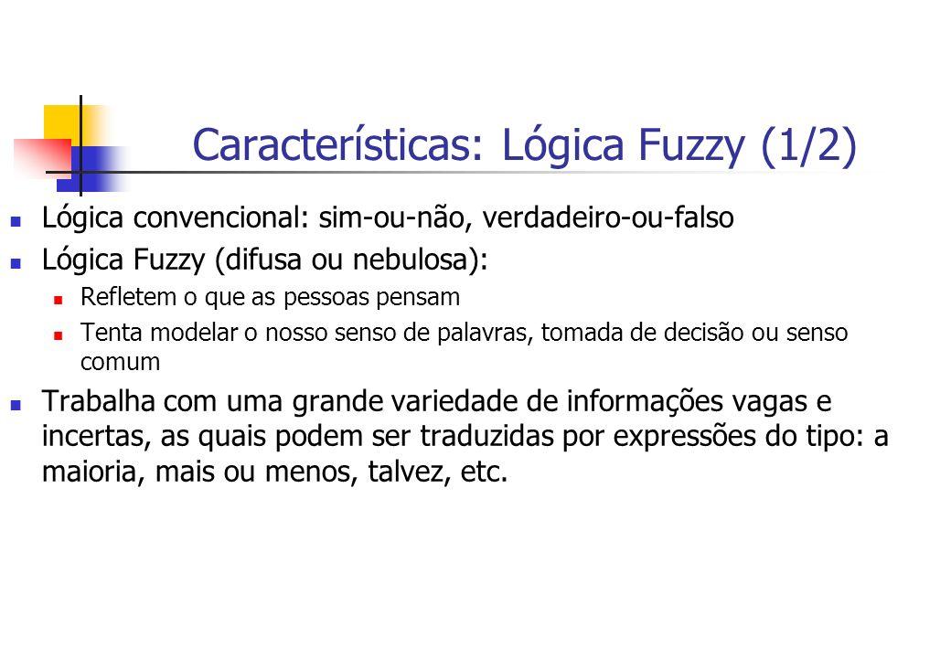 Características: Lógica Fuzzy (1/2)