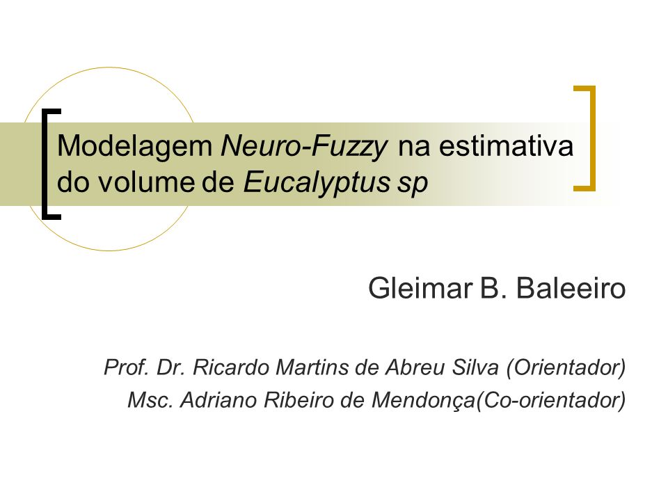 Modelagem Neuro-Fuzzy na estimativa do volume de Eucalyptus sp