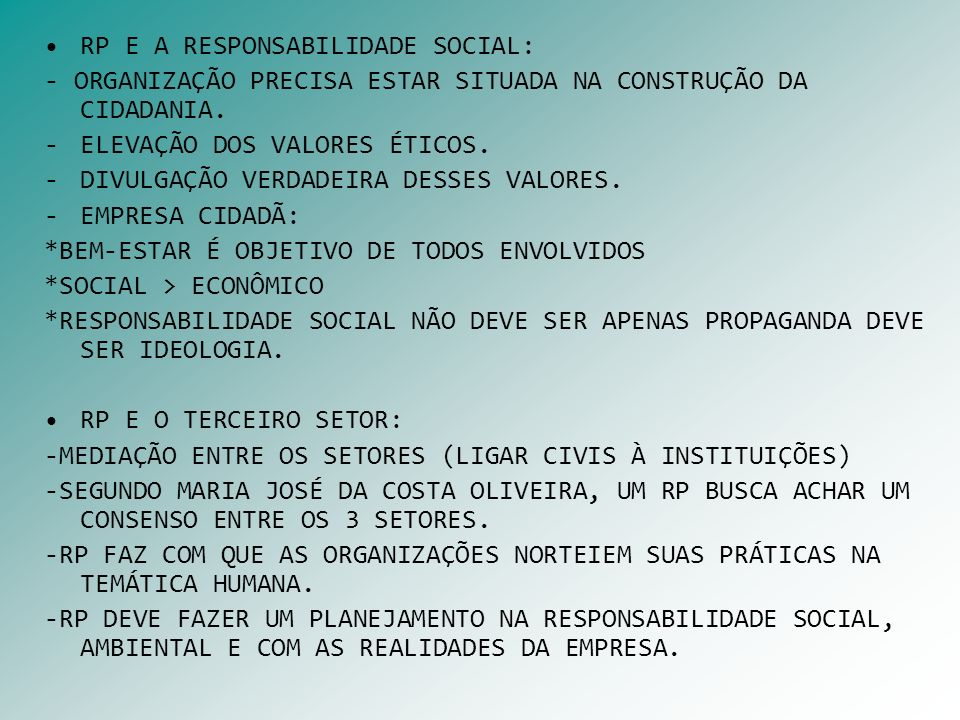 RP E A RESPONSABILIDADE SOCIAL: