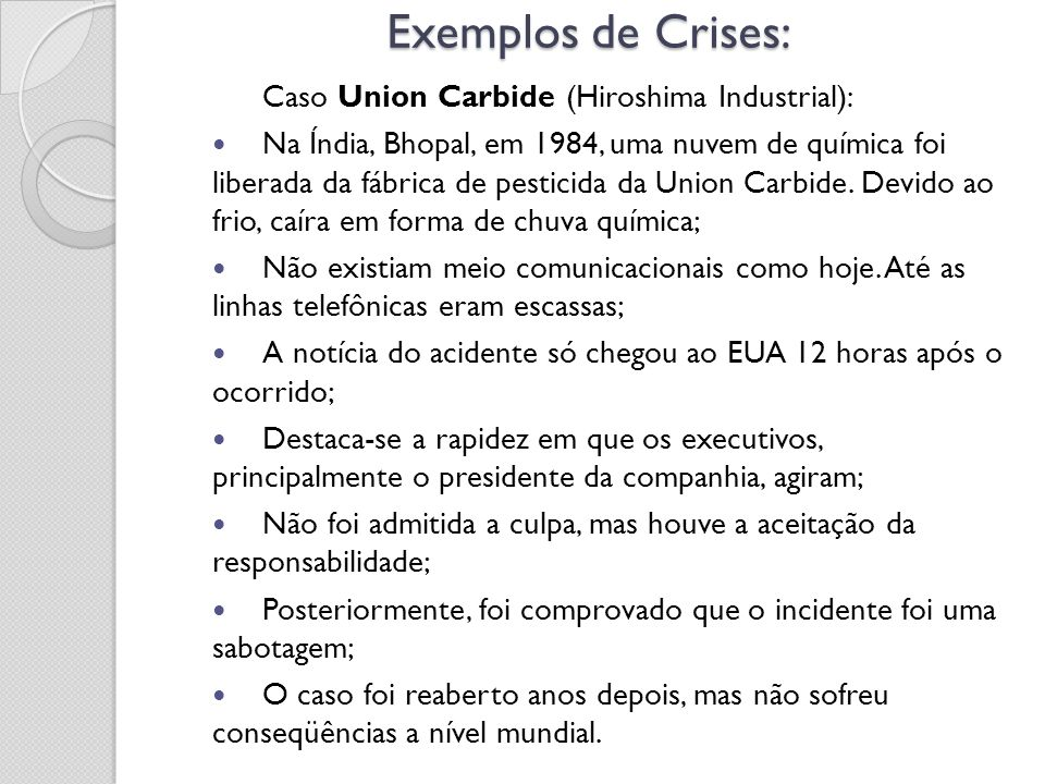 Exemplos de Crises: Caso Union Carbide (Hiroshima Industrial):
