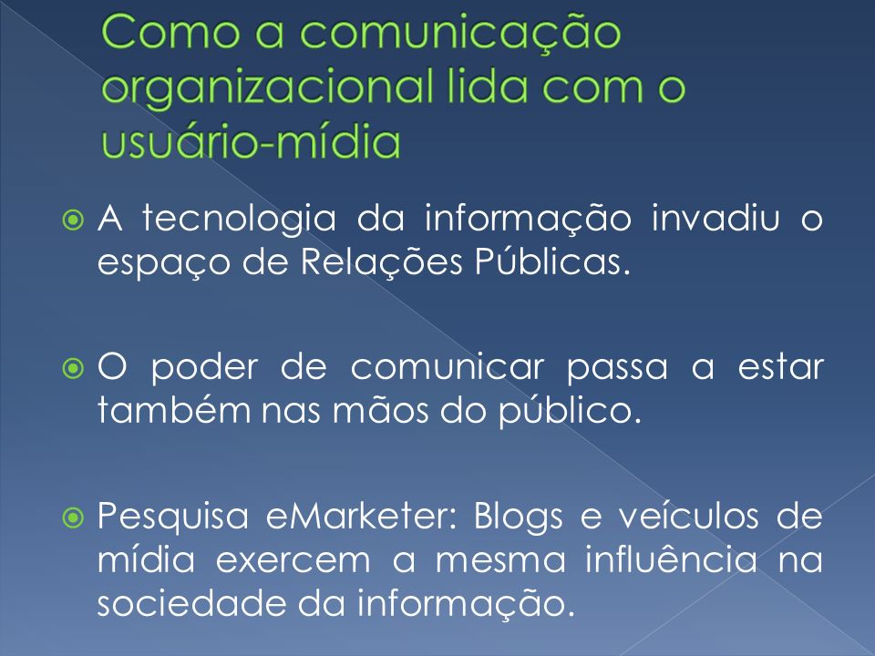 Como a comunicação organizacional lida com o usuário-mídia