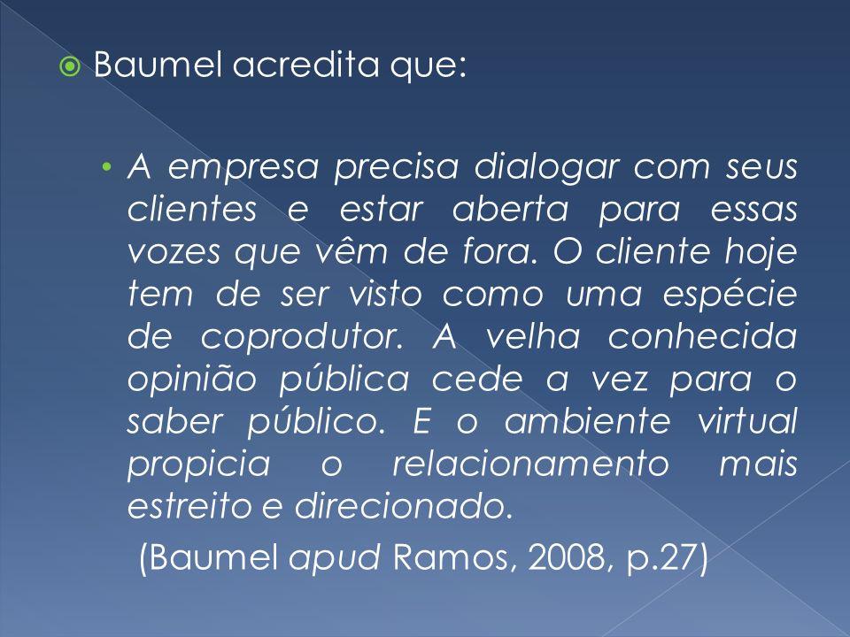 Baumel acredita que: