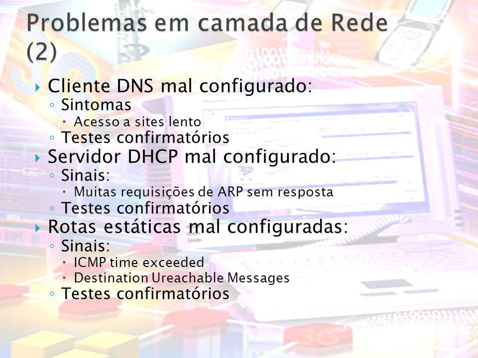 Problemas em camada de Rede (2)