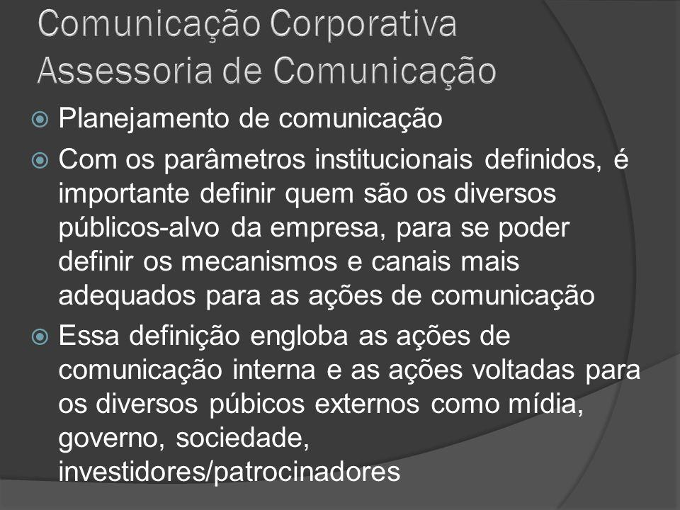 Comunicação Corporativa Assessoria de Comunicação