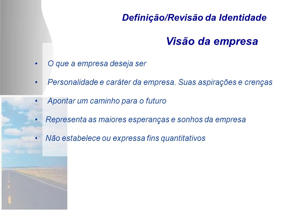 Definição/Revisão da Identidade