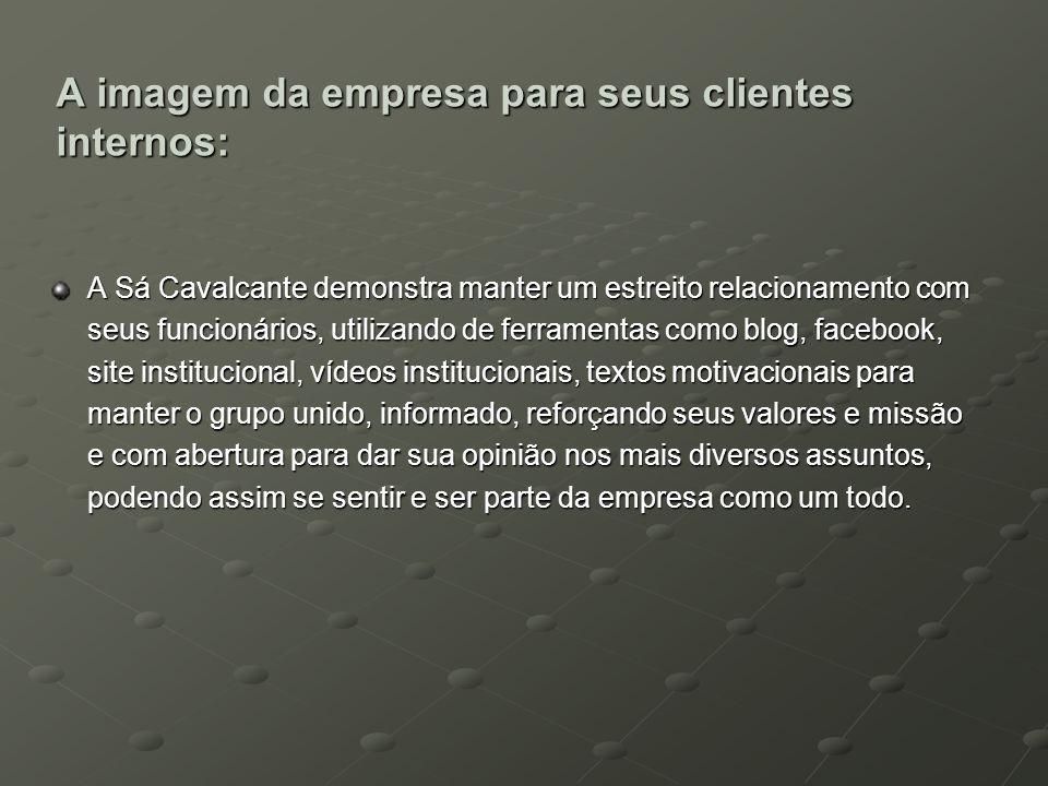 A imagem da empresa para seus clientes internos:
