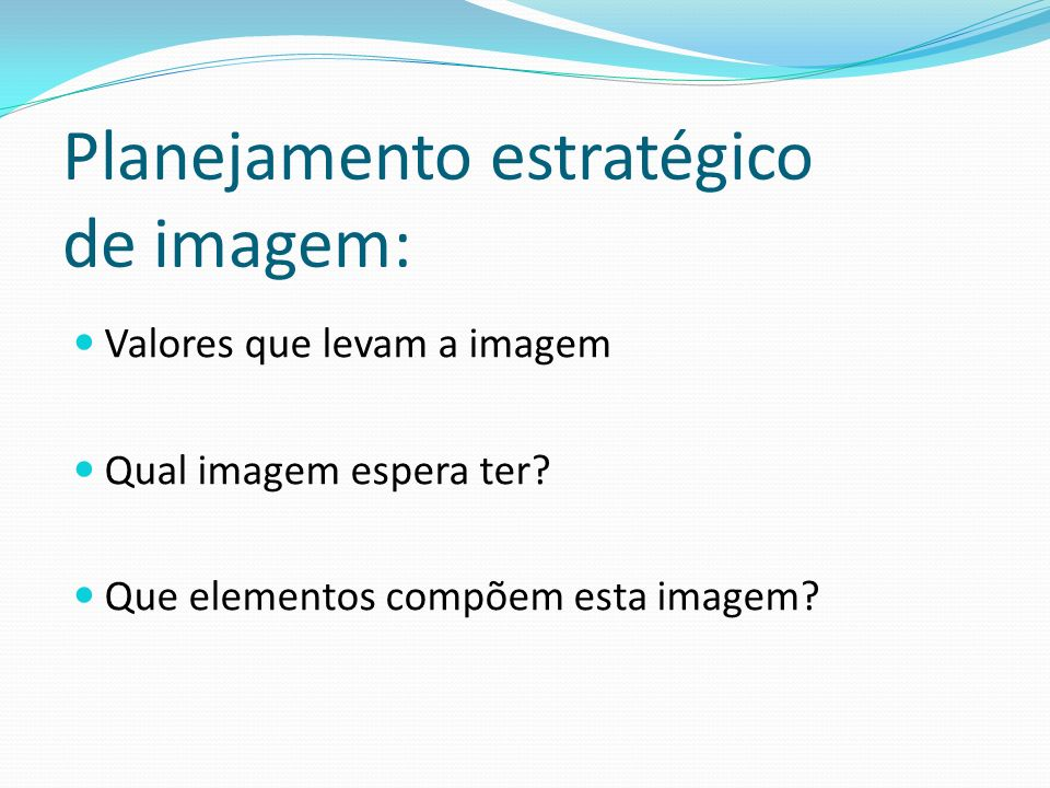 Planejamento estratégico de imagem:
