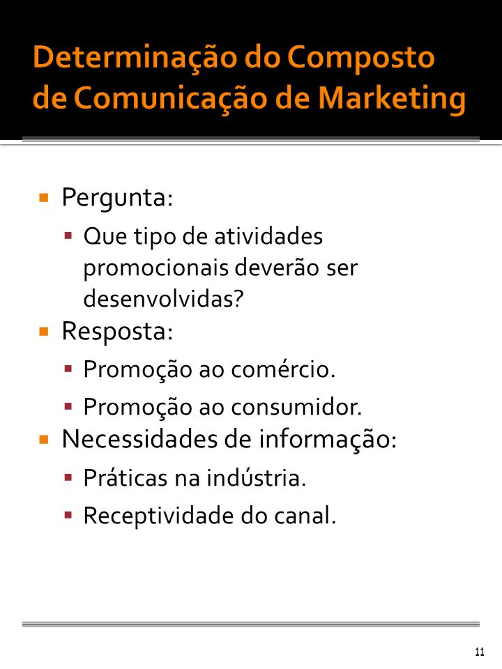 Determinação do Composto de Comunicação de Marketing