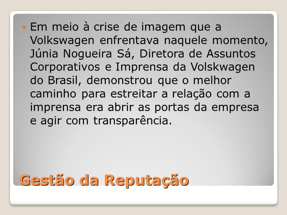 Em meio à crise de imagem que a Volkswagen enfrentava naquele momento, Júnia Nogueira Sá, Diretora de Assuntos Corporativos e Imprensa da Volskwagen do Brasil, demonstrou que o melhor caminho para estreitar a relação com a imprensa era abrir as portas da empresa e agir com transparência.